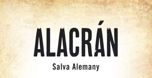 Editorial Amarante - Alacrán - Novela negra de Salva Alemany