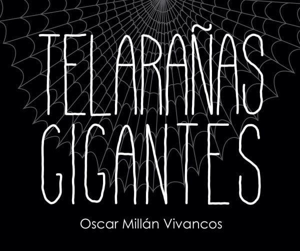 """Telarañas gigantes"" que nos atraparán en su ingenioso entramado"