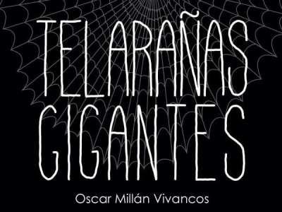 Editorial Amarante - Telaranas gigantes