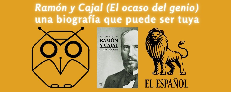 Editorial Amarante presenta Ramón y Cajal, El Ocaso del Genio, una biografía de Ramón y Cajal en la que el profesor Marcos Larriba mete el dedo en la llaga de lo que los españoles solemos hacer con la memoria de nuestros hombres ilustres.