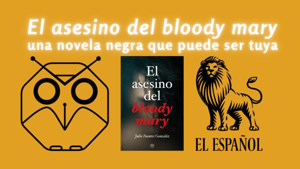 El asesino del bloody mary - Editorial Amarante - Acalanda Magazine - El español