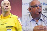 Presidente do Grêmio chama árbitro de 'careca vagabundo'