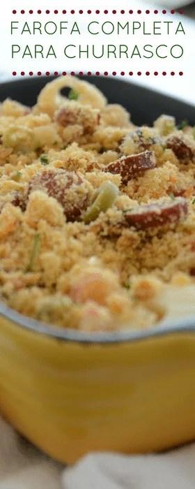 Receita de farofa completa para acompanhar o churrasco