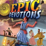 """""""Epic Devotions"""" by Aaron Armstrong"""