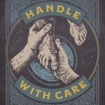 """""""Handle with Care: How Jesus Redeems the Power of Touch in Life & Ministry"""" by Lore Ferguson Wilbert"""
