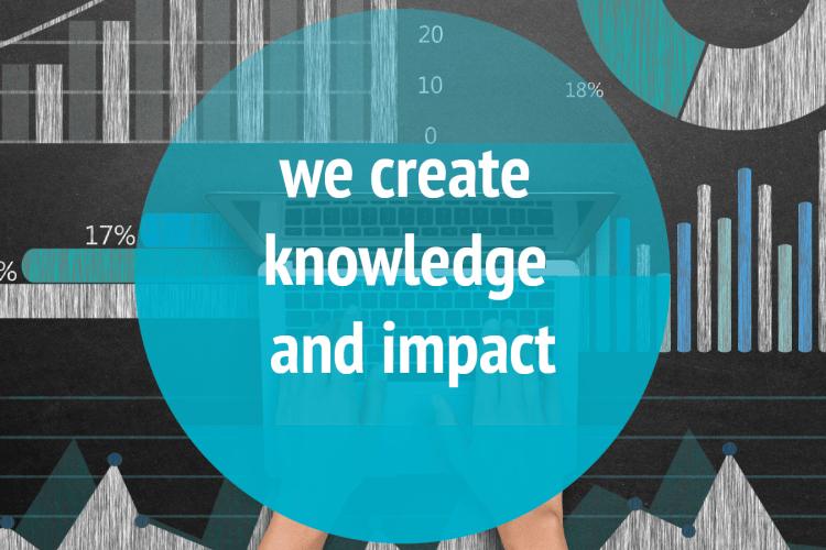 We create knowledge and impact