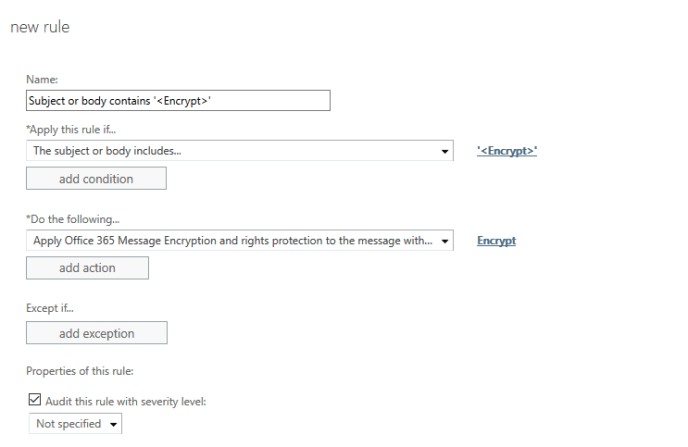 Office 365 Message Encryption Transport Rule