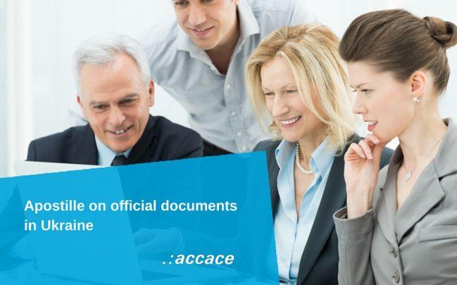 Apostille on official documents  in Ukraine