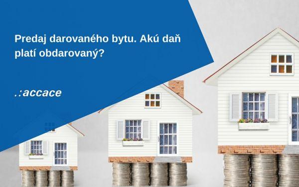 Accace v eTrend: Predaj darovaného bytu