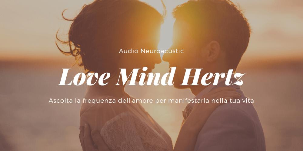 Love Mind Hertz