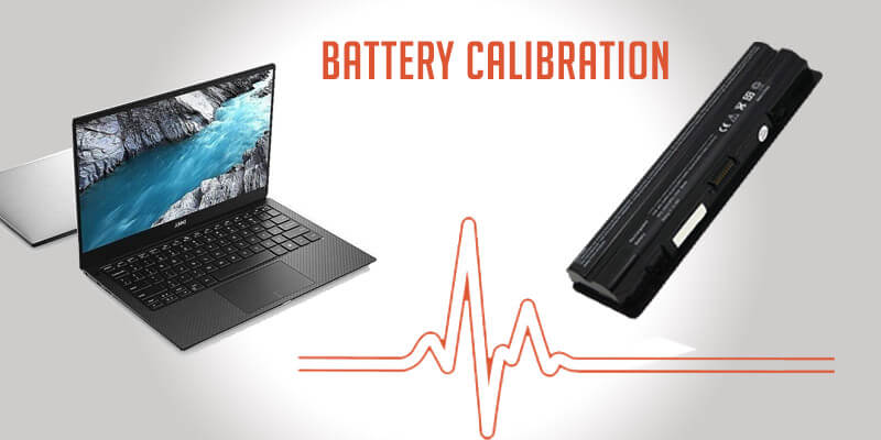 How to calibrate Dell laptop Battery for accurate battery