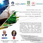 Encuentro con los  precandidatos Presidenciales Ciencia, tecnología, Educación y Medio Ambiente