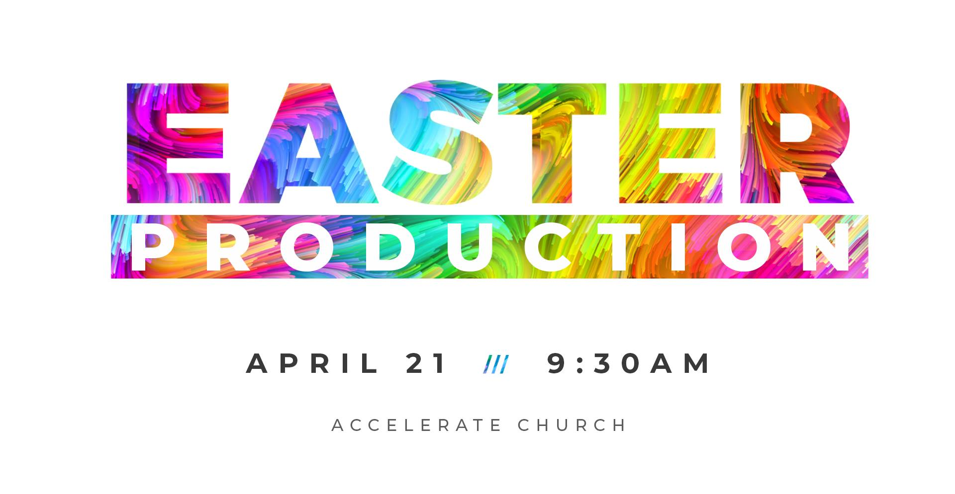 Accelerate Church Livestream| 21st April 2019 Easter Production