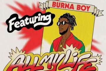 burna boy ft major lazer all my life