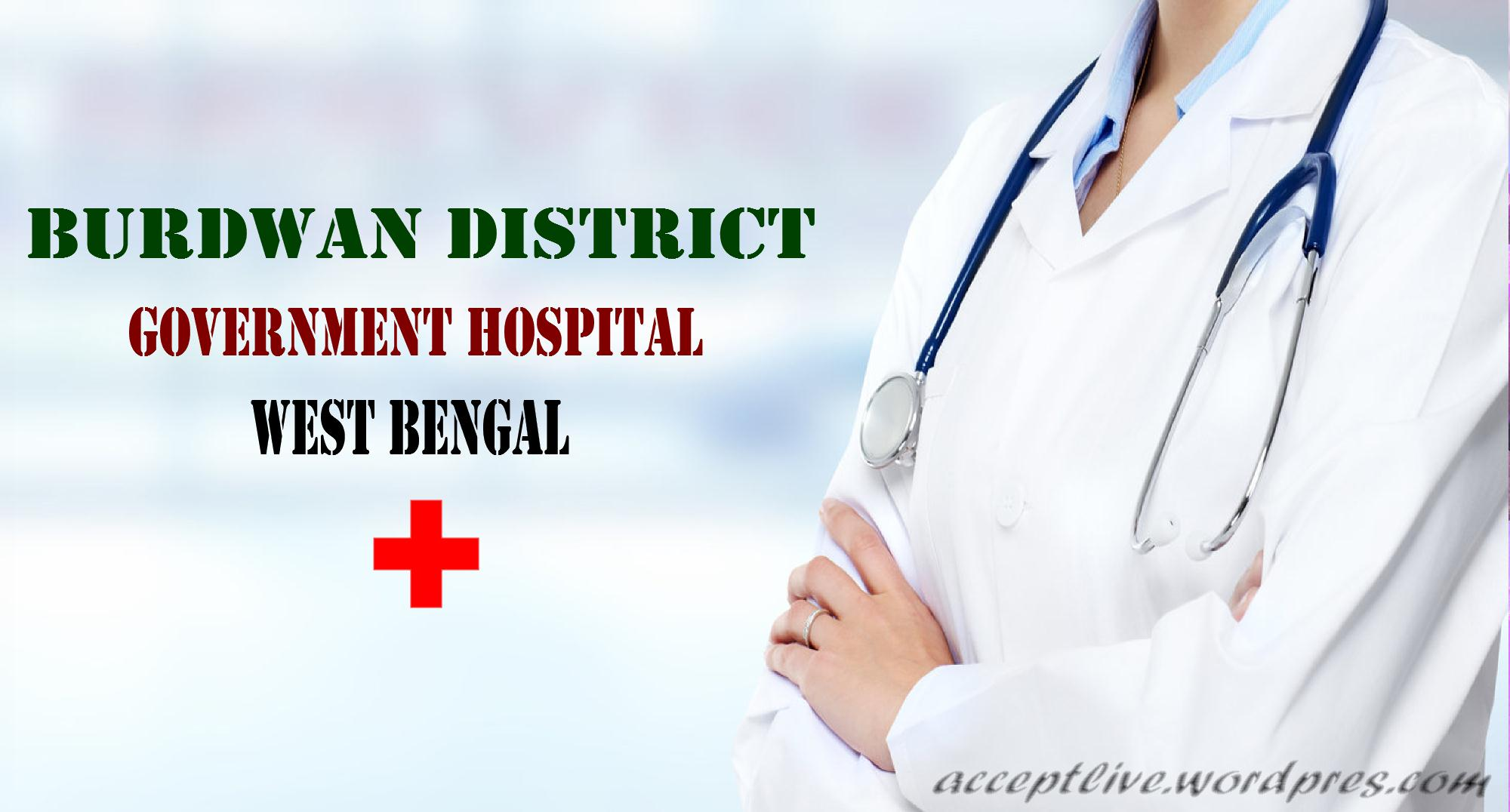 Detail List of Burdwan District Government Hospitals in West Bengal