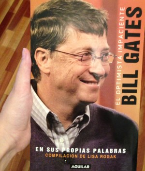 Bill Gates Optimista impaciente