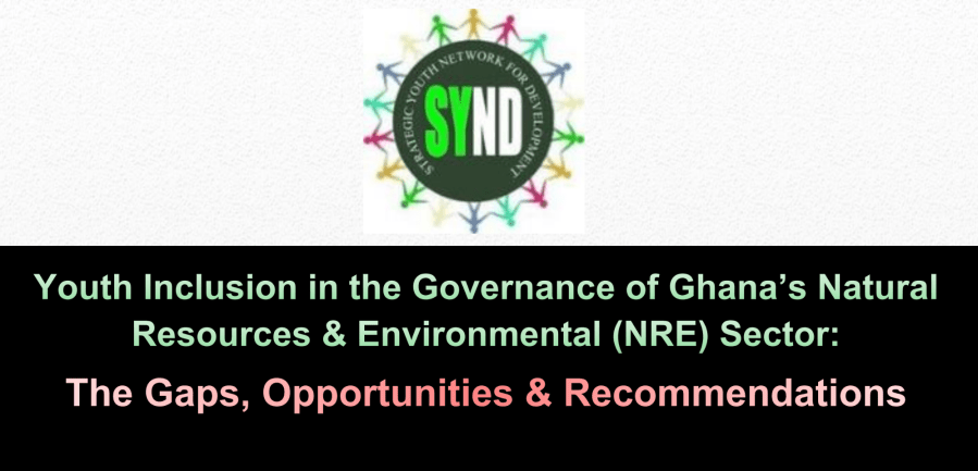 Youth Inclusion in the Governance of Ghana's Natural Resources & Environmental (NRE) Sector