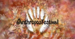 AnthropostFestival