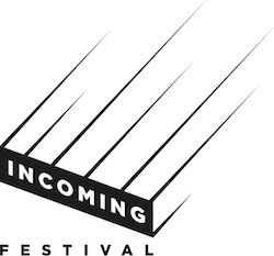 image shows logo for Incoming Festival, all in capital letters. Incoming is white against a black background and is flying towards the word Festival in black beneath it