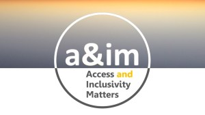 the Access and Inclusivity Matters logo is a thin outline of a circle, the top half of which is white, the bottom half is grey. The letters a&im are in white in the top half of the circle, and the words Access & Inclusivity Matters written underneath in grey letters. The bottom half of the background is white and the top half is grey shading up into gold.