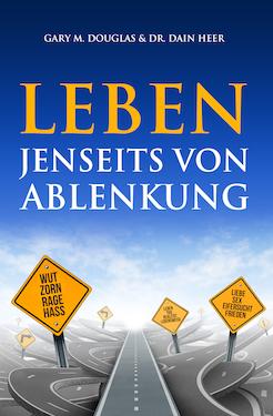 Leben Jenseits von Ablenkung (Living Beyond Distraction - German Version)