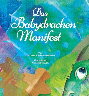Das Babydrachen Manifest (The Baby Dragon Manifesto - German Version)