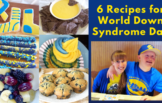 6 recipes for world down syndrome day- array of blue and yellow recipes and photo of Sam and Anna Moyer wearing yellow and blue