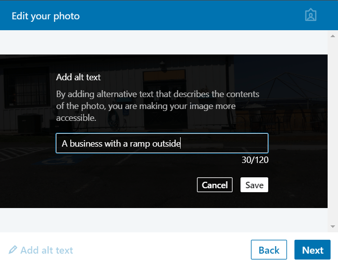 """Screen capture of the add alt text window. The alt text included is """"a business with a ramp outside"""". Below it shows 30/120."""