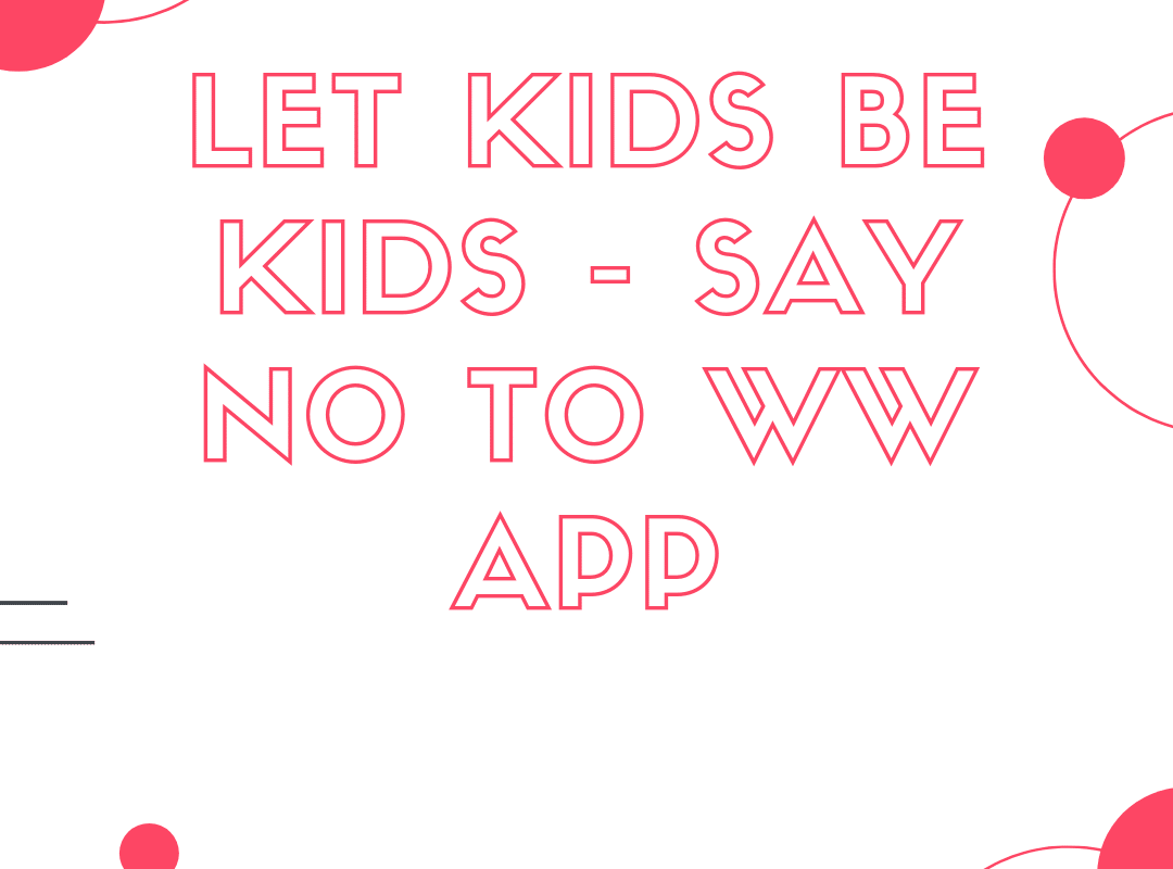 No to WW App