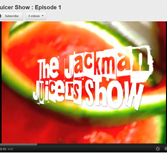 The Jackman Juicers Show