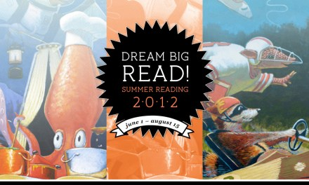 Dream Big READ!: Summer reading fun for all ages at the Sacramento Public Library