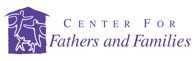 The Center for Fathers and Families