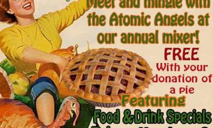 3rd Annual Atomic Angels Pie Drive