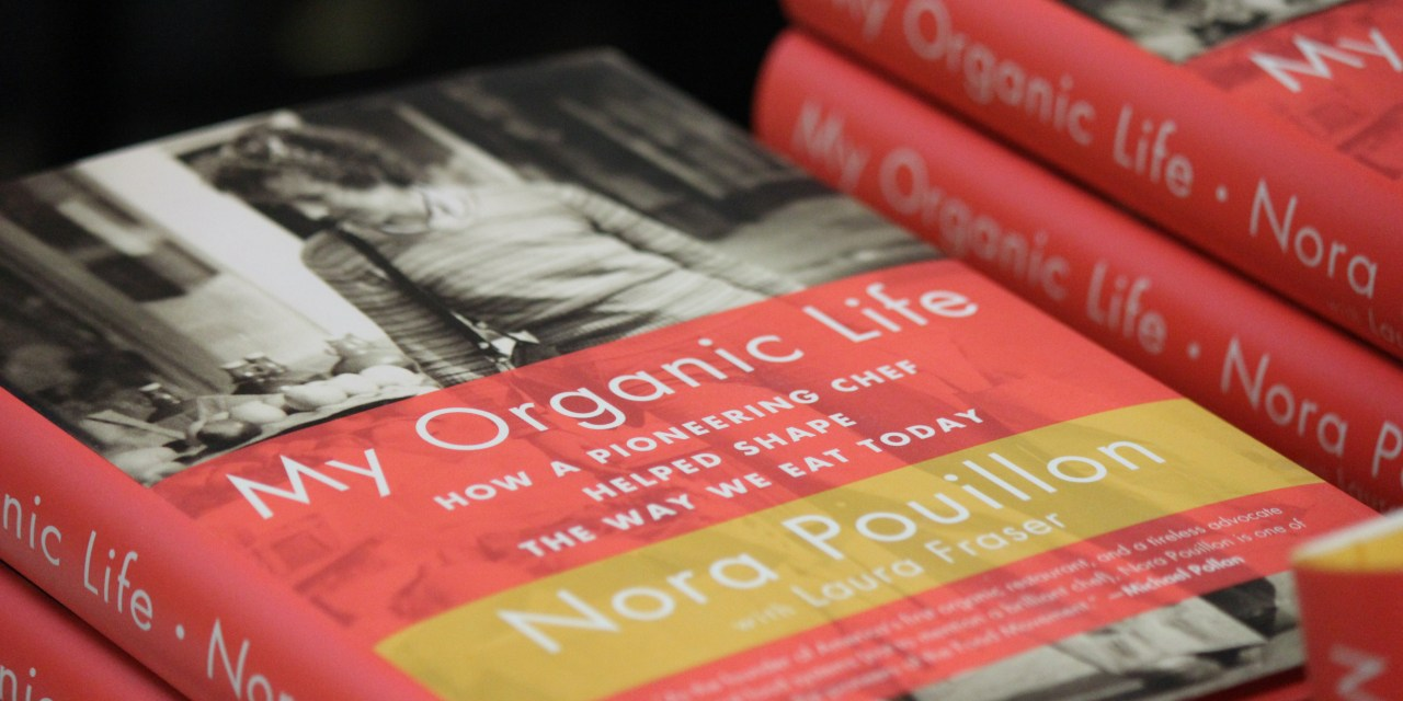 Chef Nora Pouillon Speaks About Memoir And Eating Organic