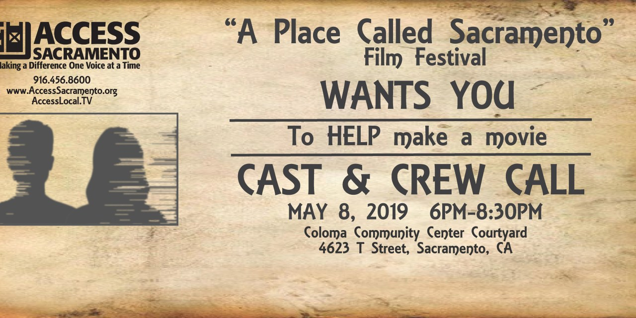 "10 Winning Writers to be named at Volunteer Cast and Crew Call for ""A Place Called Sacramento"""