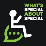 What's Special About Special Podcast Logo (black background with green and white lettering and digital depiction of a person in a wheelchair with the wheels resembling a thought bubble.
