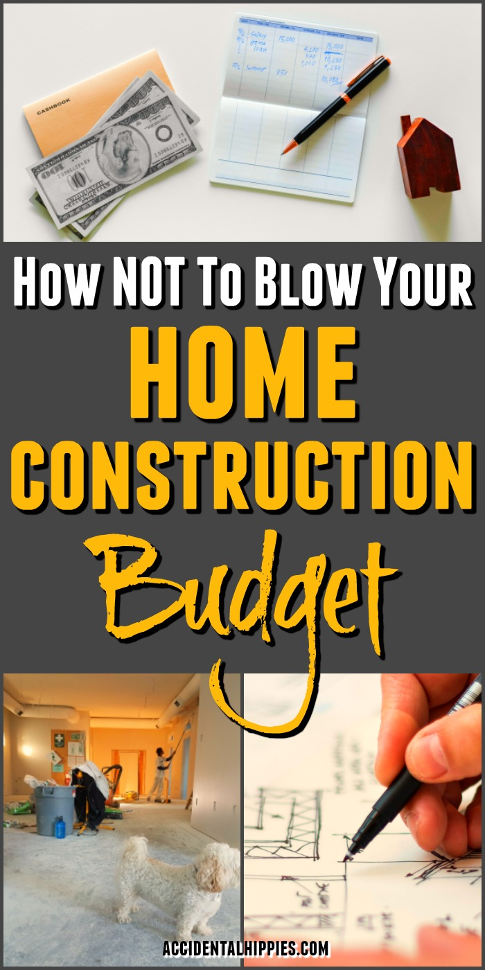 6 reasons you might blow your construction budget and how for Buildahouse com