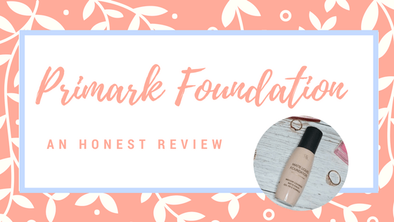 Primark Foundation: An Honest Review