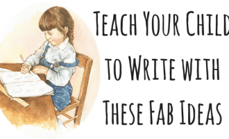 Teach Your Child to Write with These Fab Ideas
