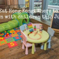 Kids Eat Hong Kong: where to eat with kids this July!