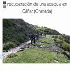 Recuperación de una acequia en Cáñar (Sierra Nevada) 22 y 23 de febrero