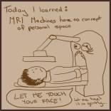 Comic 4 - I also hate MRI machines