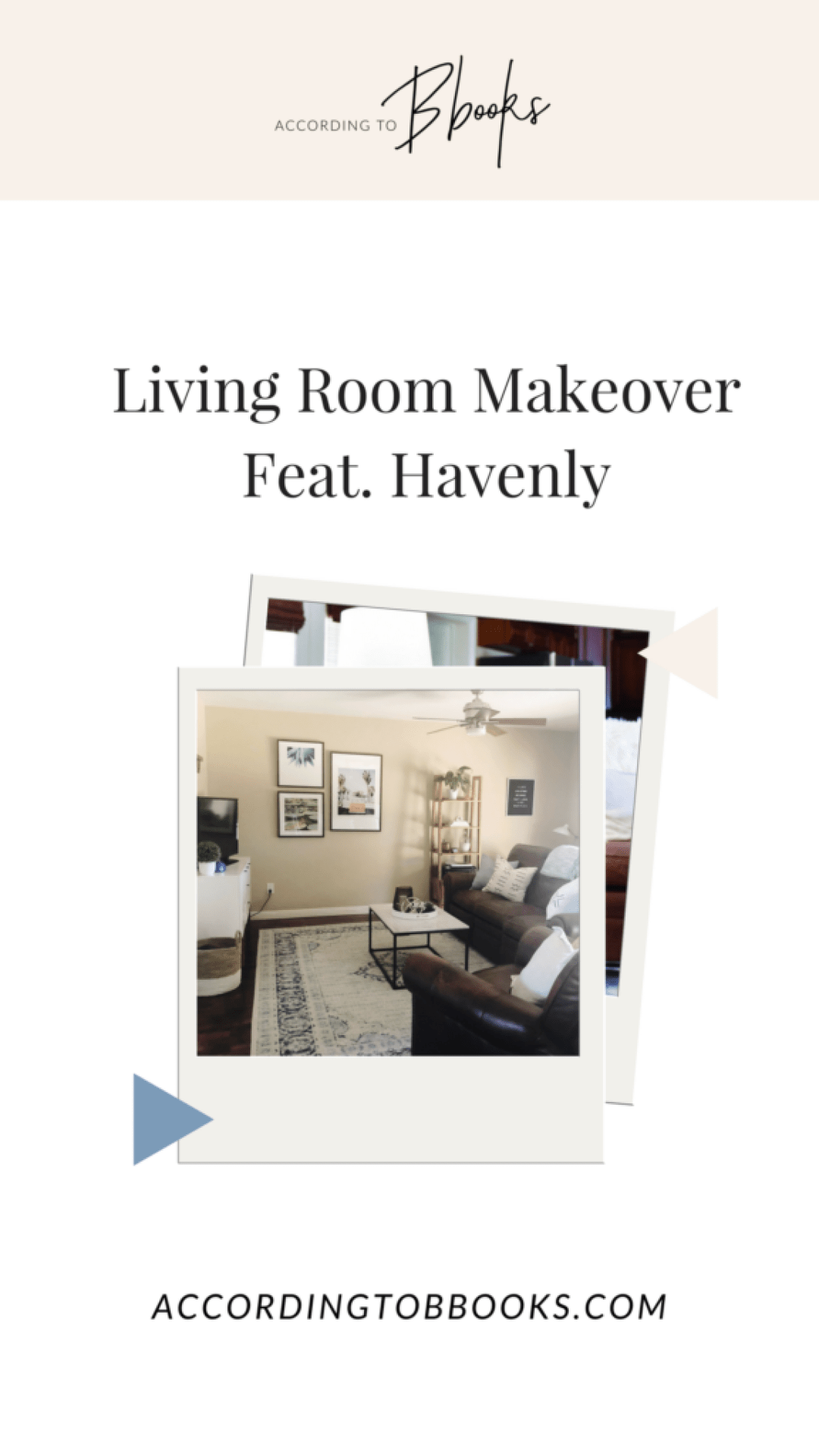 Living Room Makeover With Havenly - According To Bbooks