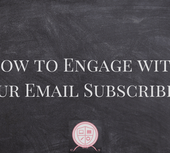 How to Engage with Your Email Subscribers