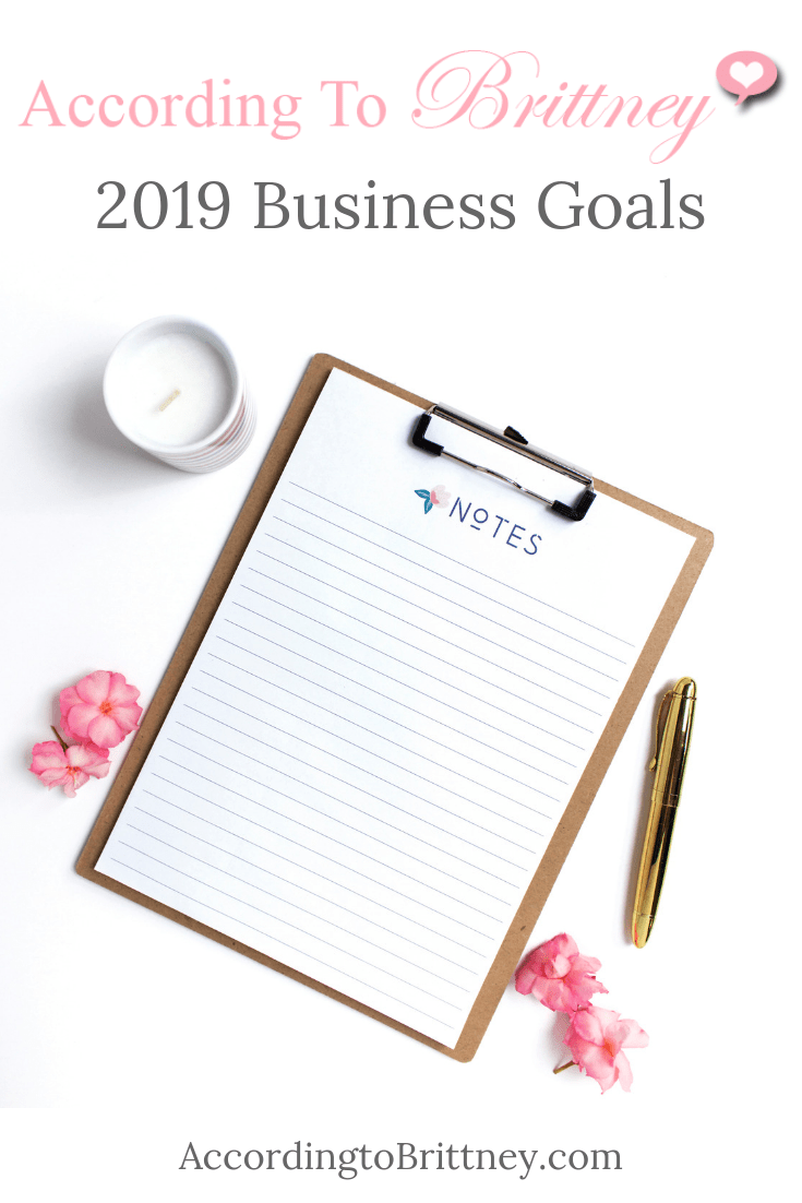 According to Brittney 2019 Business Goals