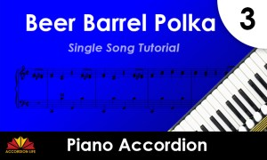 How to Play Beer Barrel Polka on the Piano Accordion