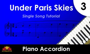 How to Play Under Paris Skies on the Piano Accordion