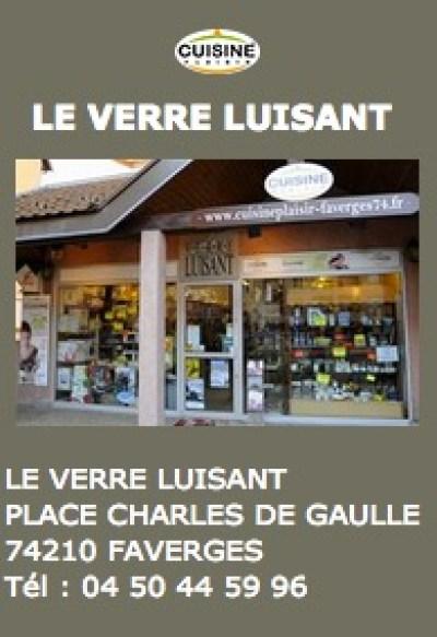 Le Verre Luisant - Faverges