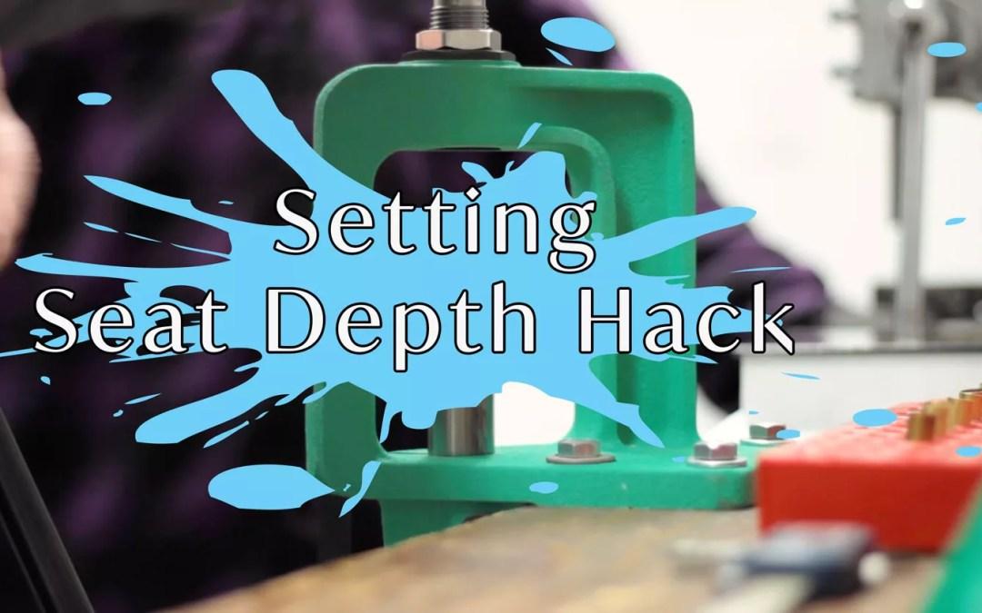 Setting Seating Bullet Depth Hack