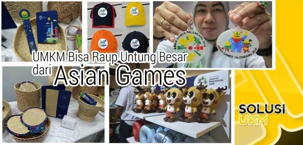 Perputaran Uang Hingga Rp 3,6 Triliun, UMKM Bisa Raup Untung Besar dari Asian Games